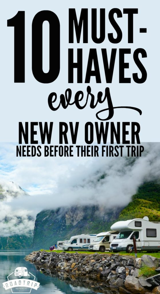 New RV Owner Must-Haves, Essentials You Need Before Your First RV Trip