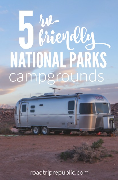 RV-Friendly National Park Campgrounds in the US