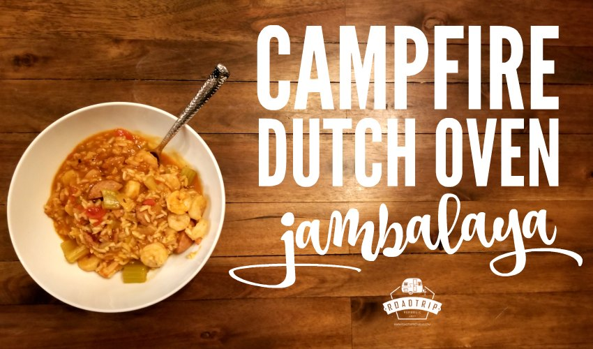 Campfire Dutch Oven Jamabalaya Recipe from Roadtrip Republic