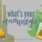 What kind of camper are you? Find your ideal camping style with this simple to use camping infographic from RoadtripRepublic.com