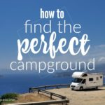 Find the perfect campground or RV resort with these simple steps and quick tips from Roadtrip Republic.