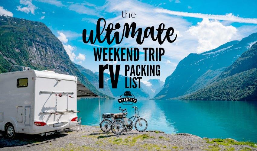 weekend trip packing list