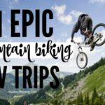 Mountain Biking RV Road Trips Trails United States Roadtrip Republic
