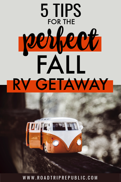 5 Simple Tips for the Perfect Fall RV Getaway