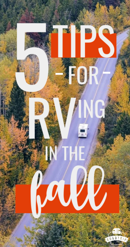 5 Tips for Fall RV Camping from Roadtrip Republic